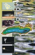 State of Lake Ontario: Past, Present and Future