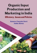 Organic Input Production and Marketing in India Efficiency, Issues and Policies (CMA Publication No. 239)