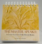 The Master Speaks: Inspired Sayings of Sri Swami Rama: A Perpetual Calendar