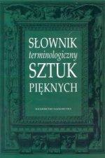 Slownik terminologiczny sztuk pieknych.