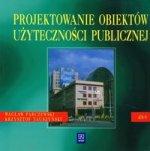 Projektowanie obiektow uzytecznosci publicznej