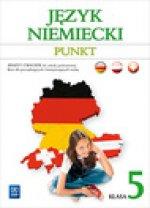 Punkt 5 Jezyk niemiecki Zeszyt cwiczen kurs dla poczatkujacych i kontynuujacych nauke