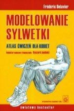 Modelowanie sylwetki Atlas cwiczen dla kobiet