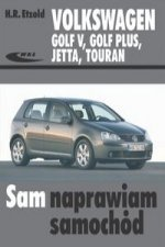 Volkswagen Golf V Golf Plus Jetta Touran