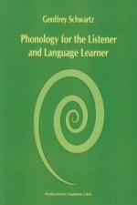 Phonology for the Listener and Language Learner