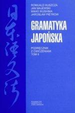 Gramatyka japonska Podrecznik z cwiczeniami Tom 2