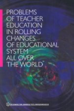 Problems of teacher education in rolling changes of educational system all over the world