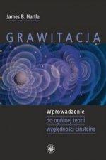 Grawitacja Wprowadzenie do ogolnej teorii wzglednosci Einsteina
