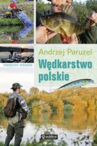 Wedkarstwo polskie Podreczny poradnik