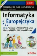 Informatyka Europejczyka 6 Podrecznik z plyta CD Edycja Windows 7 Windows Vista Linux Ubuntu MS Office 2007 OpenOffice.org