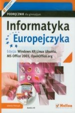 Informatyka Europejczyka Podrecznik z plyta CD Edycja: Windows XP, Linux Ubuntu, MS Office 2003, OpenOffice.org