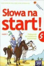 Slowa na start 5 Podrecznik do ksztalcenia jezykowego czesc 1
