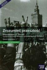 Zrozumiec przeszlosc Dzieje najnowsze po 1939 roku Historia Podrecznik Zakres rozszerzony
