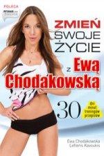 Zmien swoje zycie z Ewa Chodakowska