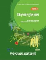 Hurra! Odkrywamy Jezyk Polski (Polish Edition of Discovering Polish: A Learner's Grammar)