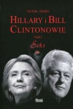 Hillary i Bill Clintonowie Tom 1 Seks
