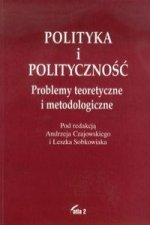 Polityka i politycznosc