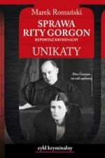 Sprawa Rity Gorgon Unikaty