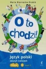 O to chodzi 6 Jezyk polski Zeszyt cwiczen Czesc 2