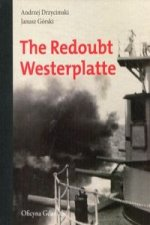 The Redoubt Westerplatte