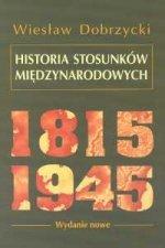 Historia stosunkow miedzynarodowych 1815-1945