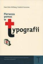 Pierwsza pomoc w typografii