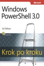 Windows PowerShell 3.0 Krok po kroku