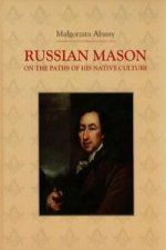 Russian Mason on the Paths of his Native Culture