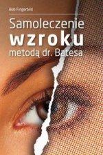 Samoleczenie wzroku metoda dr Batesa