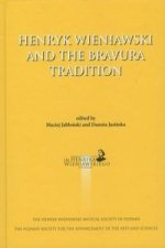 Henryk Wieniawski and the bravura tradition
