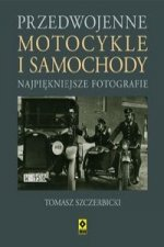 Przedwojenne motocykle i samochody