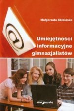 Umiejetnosci informacyjne gimnazjalistow