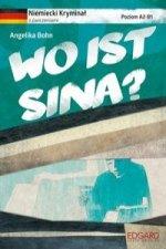Niemiecki Kryminal z cwiczeniami Wo ist Sina?