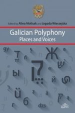 Galician Polyphony Places and Voices