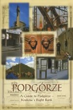 Podgorze A guide to Podgorze Krakows right bank