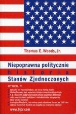 Niepoprawna politycznie historia Stanow Zjednoczonych