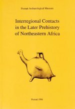 Interregional Contacts in the Later Prehistory of Northeastern Africa