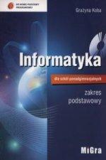 Informatyka dla szkol ponadgimnazjalnych Podrecznik zakres podstawowy + CD