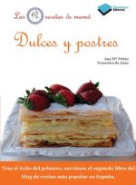 Dulces y Postres = Sweets and Desserts