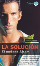 La Solucion: El Metodo Ajram = The Solution