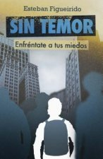 Sin Temor: Without Fear
