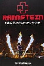 Rammstein : sexo, sangre, metal y furia