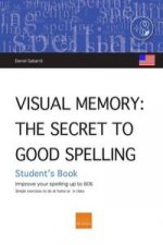 Visual memory (USA) : the secret of good spelling : improve your spelling by up to 80%