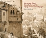 Secrets and glory: baron taylor and his voyage pittoresque en Espagne