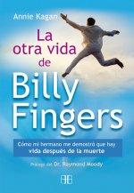 La otra vida de Billy Fingers: Cómo mi hermano me demostró que hay vida después de la muerte