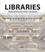 Libraries: Innovation and Design