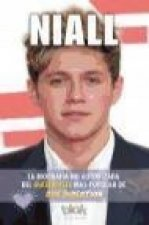 Niall. Biografía no autorizada del guitarrista más popular de One Direction