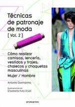 Ténicas de patronaje de moda - Vol. 2 - Cómo realizar camisas, lencería vestidos