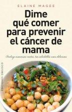 Dime qué comer para prevenir el cáncer de mama