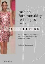 Fashion Patternmaking Techniques V1 Haute Couture